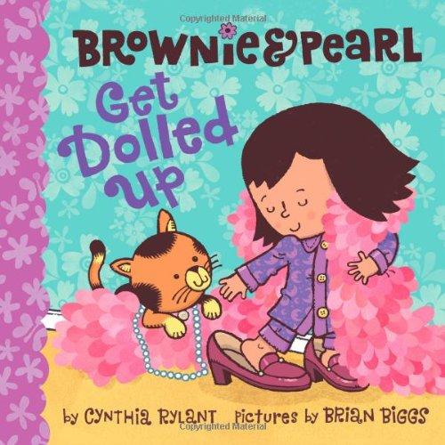 9781416986317: Brownie & Pearl Get Dolled Up