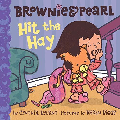 9781416986355: Brownie & Pearl Hit the Hay