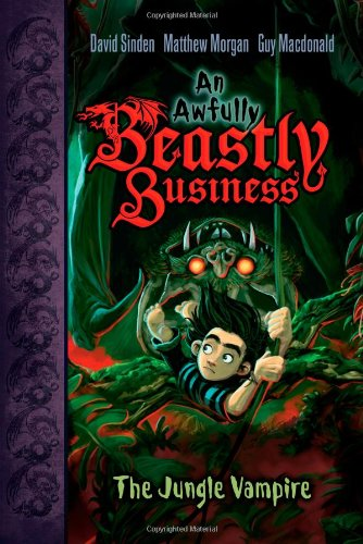 9781416986522: The Jungle Vampire (An Awfully Beastly Business)