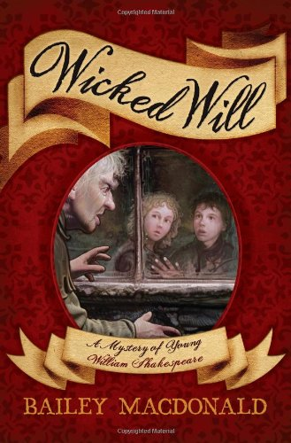 9781416986607: Wicked Will: A Mystery of Young William Shakespeare