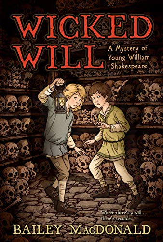 9781416986614: Wicked Will: A Mystery of Young William Shakespeare