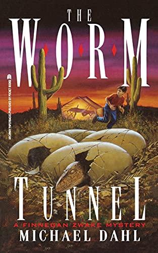 9781416986676: The Worm Tunnel: Finnegan Zwake #2