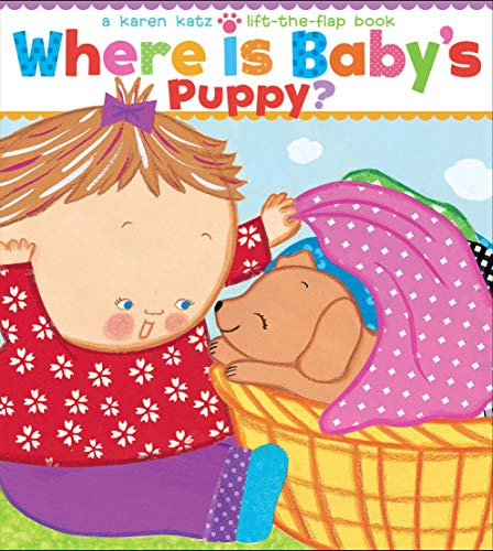 9781416986843: Where Is Baby's Puppy?: A Lift-the-Flap Book (Karen Katz Lift-the-Flap Books)