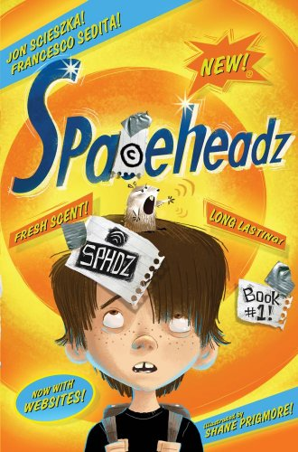 Sphdz Book #1! (Spaceheadz): Jon Scieszka