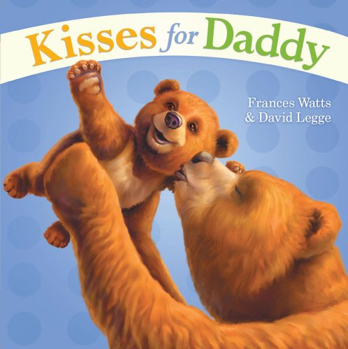 9781416987215: Kisses for Daddy