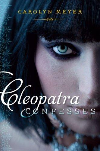Cleopatra Confesses (Paula Wiseman Books): Meyer, Carolyn