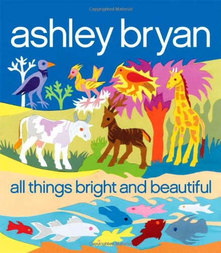 9781416989394: All Things Bright and Beautiful