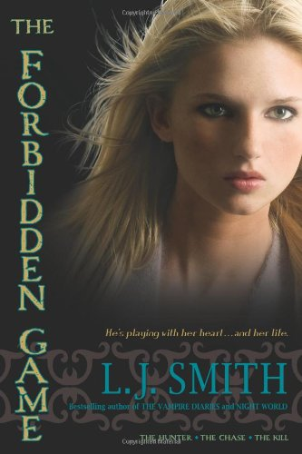 9781416989400: The Forbidden Game: The Hunter; The Chase; The Kill