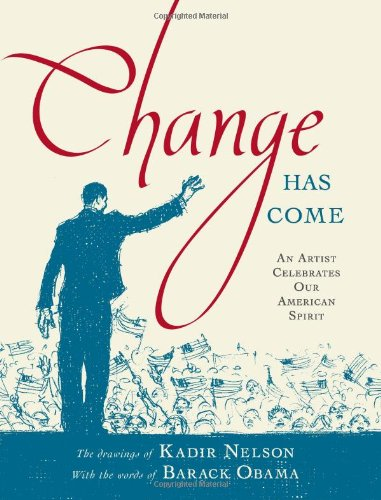9781416989554: Change Has Come: An Artist Celebrates Our American Spirit