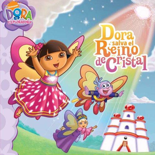 Dora salva el Reino de Cristal (Dora Saves Crystal Kingdom) (Dora the Explorer 8x8) (Spanish ...
