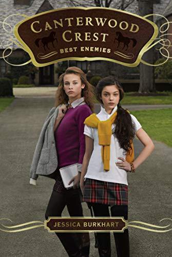 9781416990376: Best Enemies (Canterwood Crest)