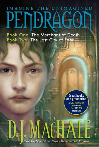 Pendragon: Book One: The Merchant of Death, Book Two: The Lost City of Faar: MacHale, D.J.