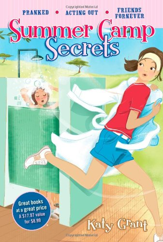 9781416991052: Summer Camp Secrets: Pranked, Acting Out, Friends ForNever