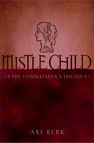 9781416991182: Mistle Child (The Undertaken Trilogy)