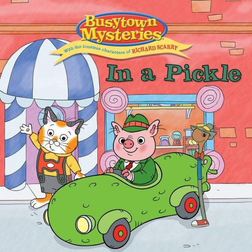 9781416991830: In a Pickle (Busytown Mysteries)