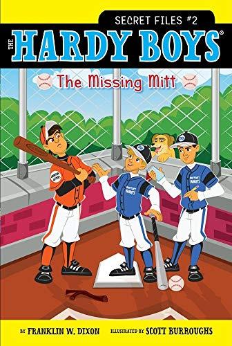 The Missing Mitt (Hardy Boys: The Secret Files): Dixon, Franklin W.
