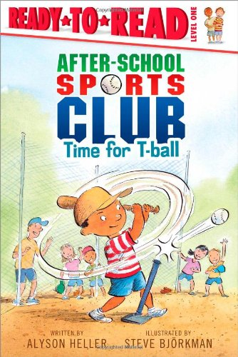 9781416994121: Time for T-ball (After-School Sports Club)