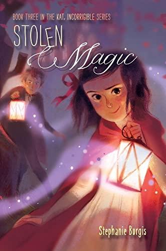 9781416994510: Stolen Magic (Kat, Incorrigible)