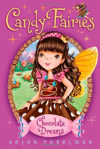 9781416994541: Chocolate Dreams (Candy Fairies)