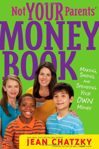 9781416994725: Not Your Parents' Money Book: Making, Saving, and Spending Your Own Money