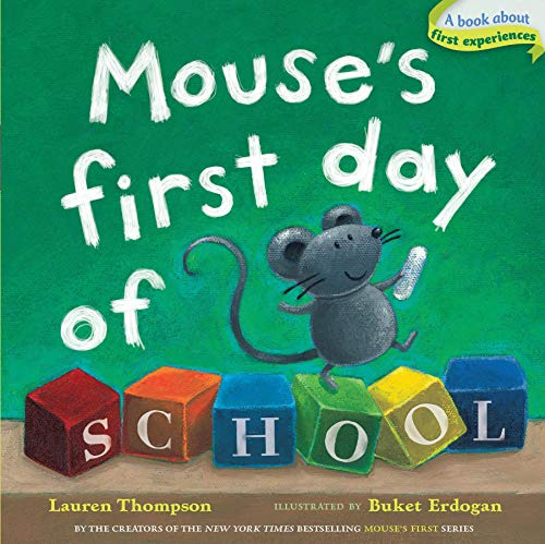 9781416994763: Mouse's First Day of School