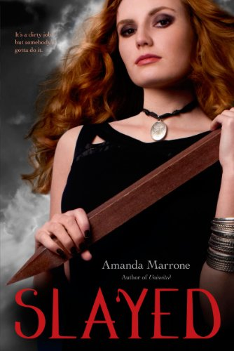 Slayed: Marrone, Amanda