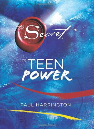The Secret to Teen Power: Harrington, Paul