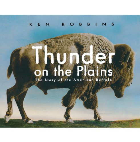9781416995364: Thunder on the Plains: The Story of the American Buffalo
