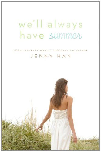 9781416995586: We'll Always Have Summer (Summer Novels)