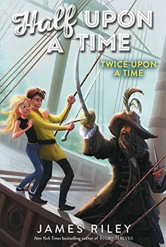 Twice Upon a Time (Half Upon a Time): Riley, James
