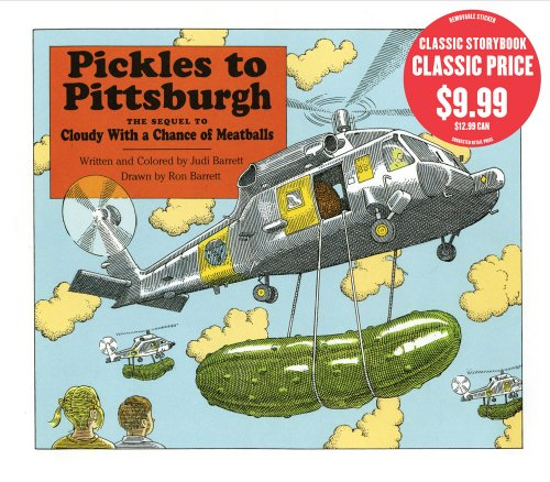 9781416996163: Pickles to Pittsburgh: The Sequel to Cloudy with a Chance of Meatballs