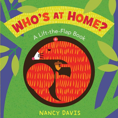 Who's at Home?: A Lift-the-Flap Book: Jane E. Gerver