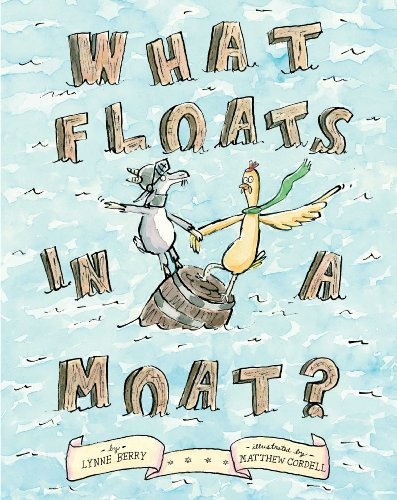 9781416997634: What Floats in a Moat?