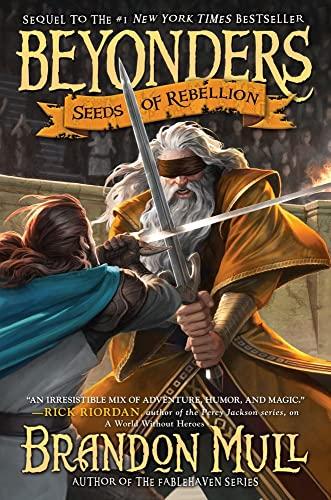 9781416997948: Seeds of Rebellion (Beyonders)