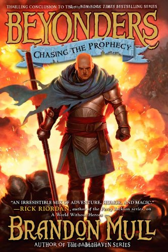 Chasing the Prophecy (Beyonders): Mull, Brandon