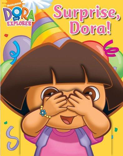 9781416998884: Surprise, Dora! (Dora the Explorer)