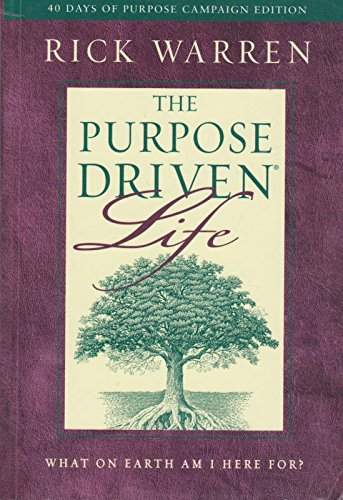 Purpose Driven Life - What On Earth Am I Here For?: Warren, Rick
