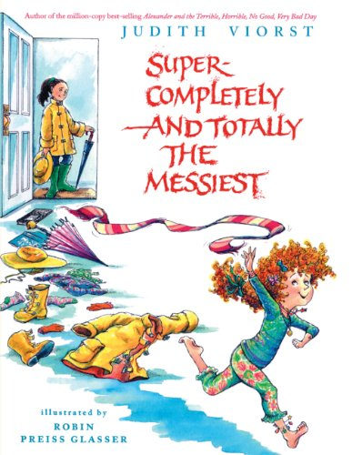 Super-Completely and Totally the Messiest (1417602805) by Judith Viorst