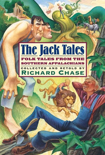 The Jack Tales: Folk Tales From The Southern Appalachians (Turtleback School & Library Binding Edition) (1417602856) by Richard Chase