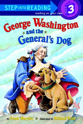 9781417604272: George Washington And The General's Dog (Turtleback School & Library Binding Edition) (Step Into Reading: A Step 3 Book)