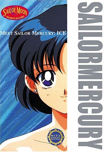 9781417606146: Meet Sailor Mercury: Ice (Sailor Moon Scout Guides)