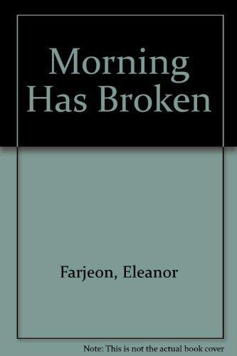9781417606719: Morning Has Broken