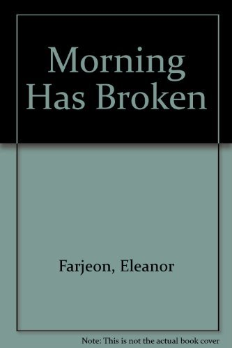 9781417606719: Morning Has Broken