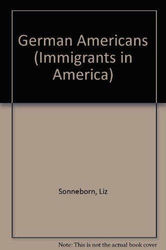 9781417608072: German Americans (Immigrants in America)