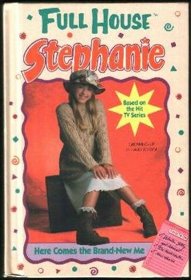 9781417609505: Here Comes the Brand-New Me (Full House Stephanie)
