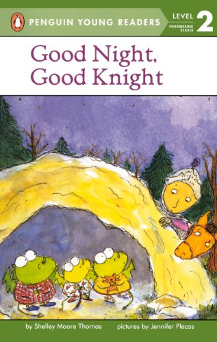 Good Night, Good Knight (Turtleback School & Library Binding Edition) (Easy-To-Read - Level 2):...