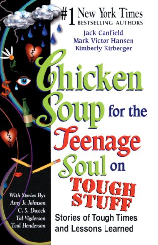 Chicken Soup For The Teenage Soul On Tough Stuff (Turtleback School & Library Binding Edition) ...