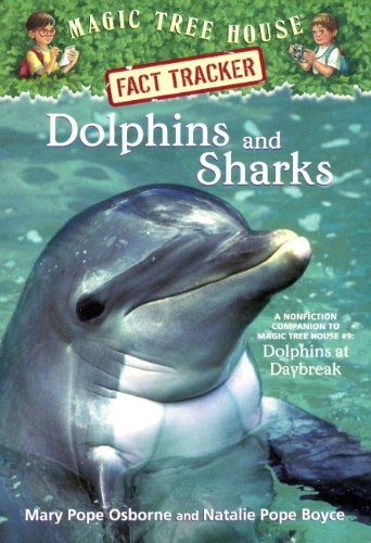 9781417617272: Dolphins And Sharks: A Nonfiction Companion To Magic Tree House #9 Dolphins At Daybreak (Turtleback School & Library Binding Edition) (Magic Tree House Fact Tracker)