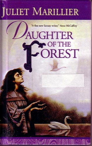 9781417617715: Daughter of the Forest (The Sevenwaters Trilogy, Book 1)