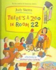 There's a Zoo in Room 22 (9781417618514) by Judy Sierra